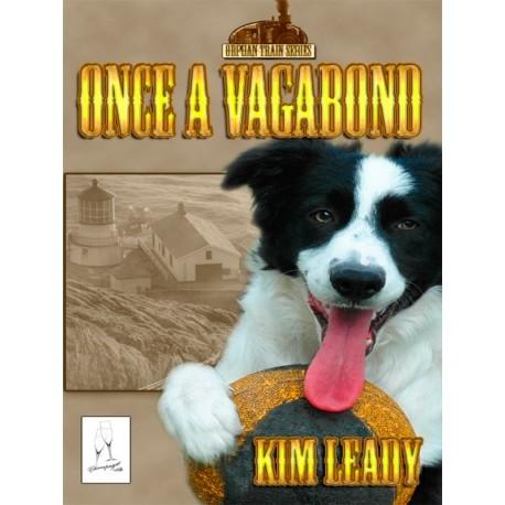 Once A Vagabond (Orphan Train Book 3)