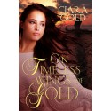 On Timeless Wings Of Gold - ebook