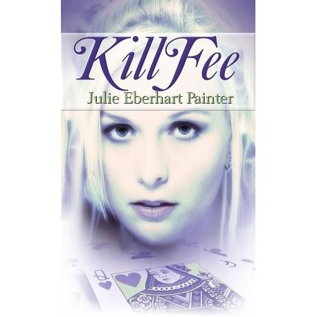 Kill Fee - print