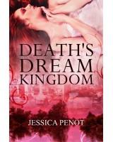 Death's Dream Kingdom - ebook