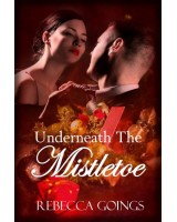 Underneath The Mistletoe - ebook
