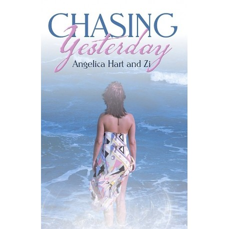 Chasing Yesterday - ebook