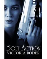 Bolt Action - ebook
