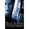 Bolt Action - print