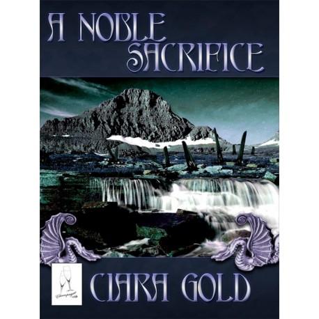 A Noble Sacrifice - print