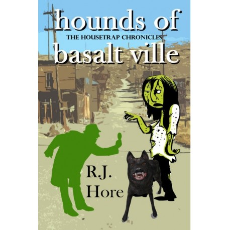 Hounds Of Basalt Ville - ebook