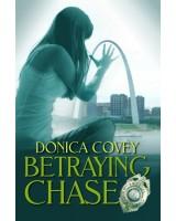 Betraying Chase - ebook
