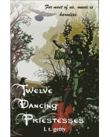 Twelve Dancing Priesesses - ebook