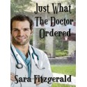 Just What The Doctor Ordered - ebook