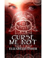 Curse Me Not - ebook