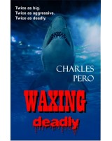 Waxing Deadly - ebook