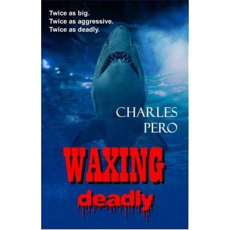 Waxing Deadly - ebook