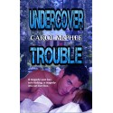 Undercover Trouble - print