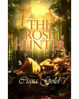 The Rose Hunter