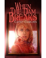 When The Dam Breaks - ebook