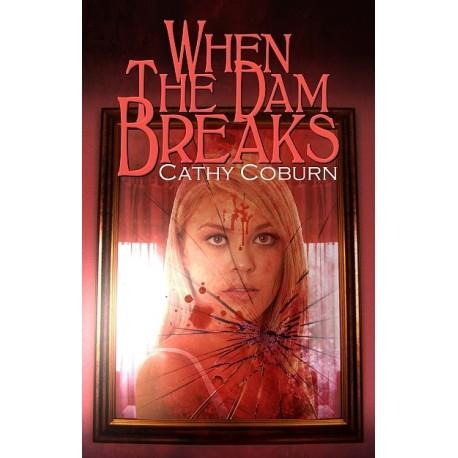 When The Dam Breaks - ebook