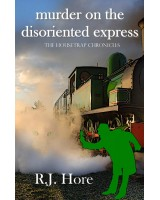 Murder On The Disoriented Express - ebook