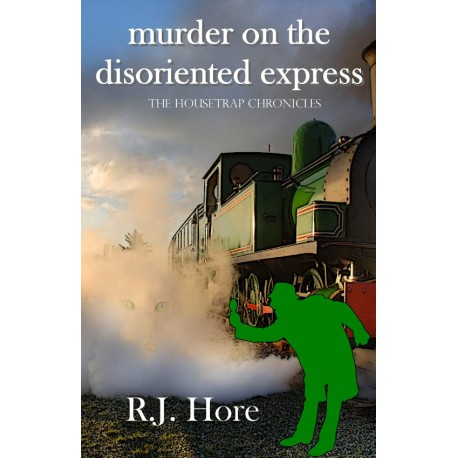 Murder On The Disoriented Express