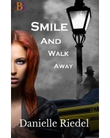 Smile and Walk Away - print