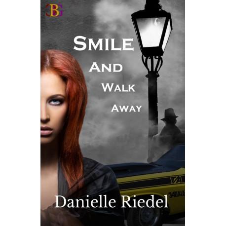 Smile and Walk Away - print